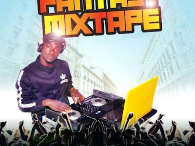 [MIXTAPE]: Dj Salam - Fantasy Mixtape   @iam_djsalam