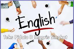 Teks Pidato B Inggris Singkat