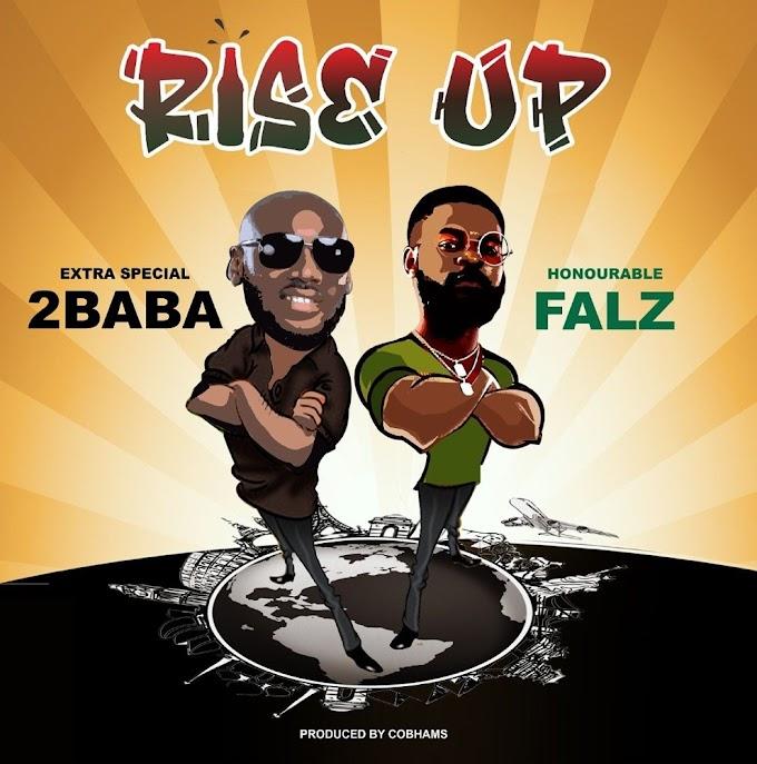 Music MP3: 2Baba ft. Falz – Rise Up