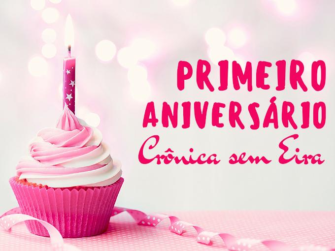 Sorteio: Primeiro Aniversário Crônica sem Eira