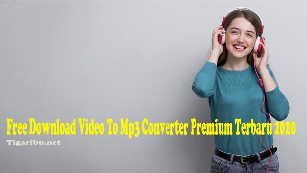 Free Download Video To Mp3 Converter – Mendengarkan musik lewat mp3 merupakan salah satu aktivitas yang disukai oleh banyak orang. Tidak sedikit yang menghabiskan waktu luang sambil mendengarkan musik.    Ada banyak aplikasi Mp3 yang bermunculan di era modern saat ini demi memenuhi hobi banyak orang di penjuru dunia yang suka  melaksanakan aktivitasnya sambil memutar musik dengan format mp3.  Tetapi ada beberapa musik yang tidak dapat ditemukan dalam dalam format mp3 karena memang pemilik musik tersebut lebih memilih untuk membuat musik dalam format Video atau lebih dikenal dengan Video Musik.  Hal tersebut membuat sebagian orang yang lebih suka mendengar musik lewat Mp3 daripada Video Musik berusaha untuk mencari link Free download video to Mp3 converter premium . Jika kalian termasuk orang yang lebih suka mendengar musik lewat Mp3 daripada Video Musik padahal musik yang kalian sukai belum tersedia dalam format Mp3, kalian jangan langsung panik.  Di artikel ini kami memberikan informasi tentang free download video to Mp3 converter premium terbaru 2020 yang bisa kalian pergunakan untuk convert video ke mp3. Jadi musik pada video musik yang kalian suka tersebut bisa kalian dengarkan tanpa harus menampilkan visual videonya.  Free Download Video To Mp3 Converter Premium Video to Mp3 converter premium apk yang kami bagikan adalah beberapa aplikasi converter Video to Mp3 yang menurut kami paling bagus untuk saat ini. Untuk mendownload Video to Mp3 converter premium ini kalian tidak susah dan menghabiskan uang saku karena kami akan menyajikan aplikasi yang bersifat free download video to Mp3 converter premium. Silahkan disimak yah!  Springwalk Converter Video To Mp3    Springwalk Converter Video To Mp3 adalah video to mp3 converter apk yang dipublish oleh Springwalk itu sendiri.  Aplikasi Springwalk Converter Video To Mp3 ini dapat membantu kalian dengan sangat simpel untuk convert video to Mp3.  Jangan ragukan hasil format audio yang dihasilkan oleh Springwalk Converter 