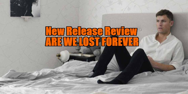 Are We Lost Forever review