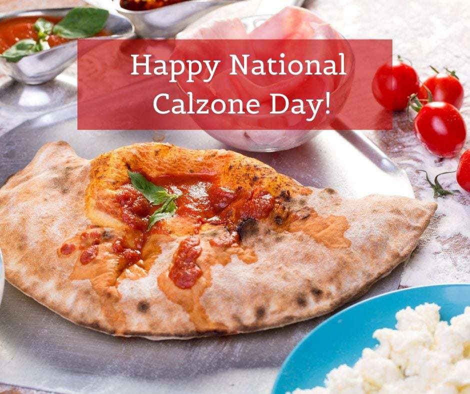 National Calzone Day Wishes Awesome Images, Pictures, Photos, Wallpapers