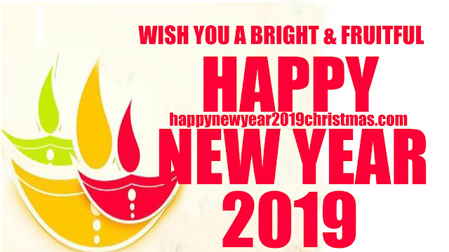 Happy New Year 2019 Wishes Messages Quotes Images Greetings Best