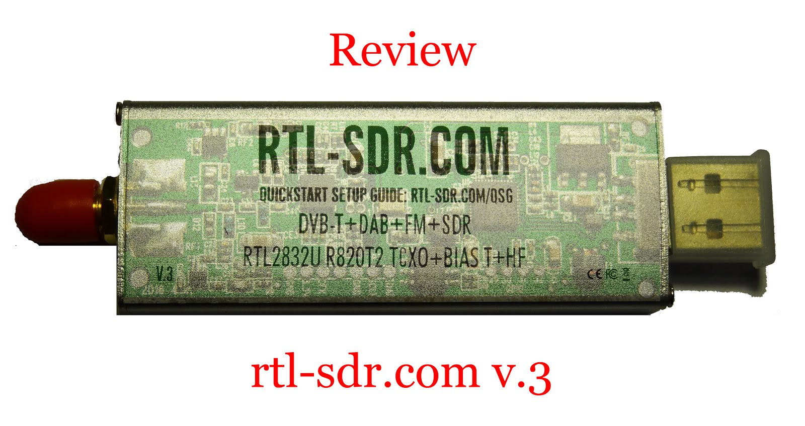 Radio for Everyone: Review: rtl-sdr com v 3