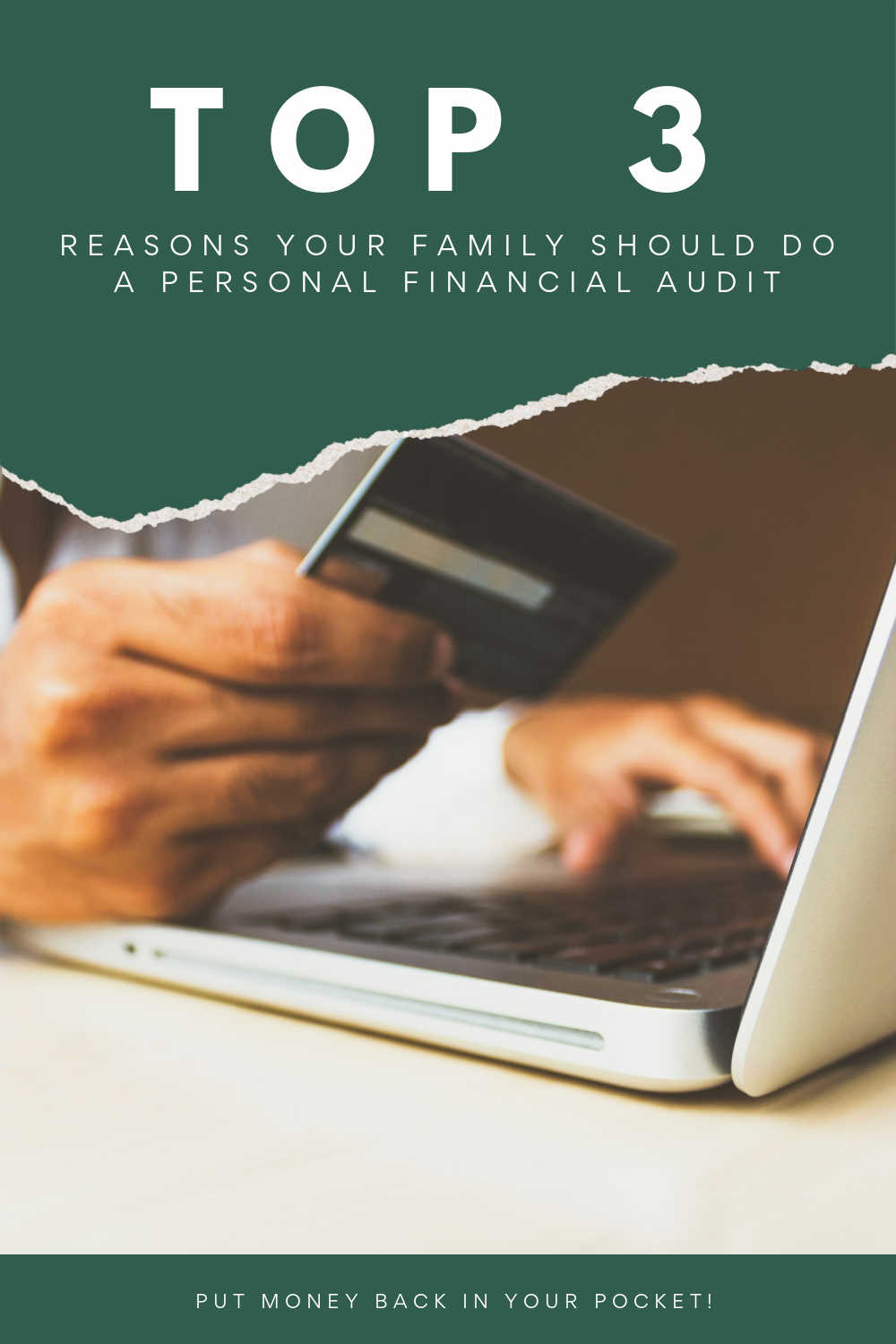 TOP 3 REASONS FOR A PERSONAL FIANCE AUDIT