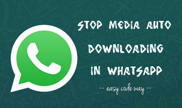 Stop WhatsApp auto media download