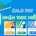 Hướng dẫn nhận 100K miễn phí từ ZaloPay 08/2020