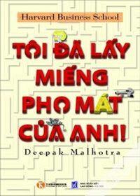 Tôi Đã Lấy Miếng Pho Mát Của Anh - Deepak Malhotra