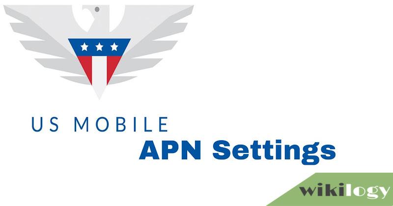US Mobile APN Settings