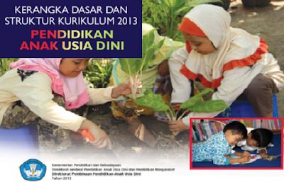 Buku Resmi Kerangka Dasar & Struktur Kurikulum 2013 PAUD