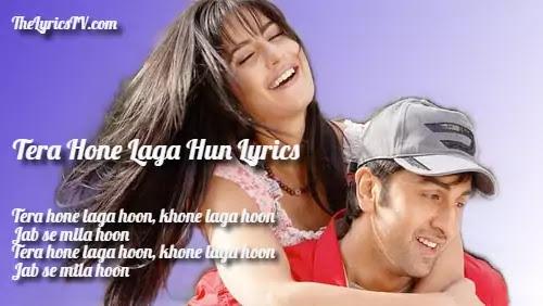 Tera Hone Laga Hun Hindi Song Lyrics - Atif Aslam