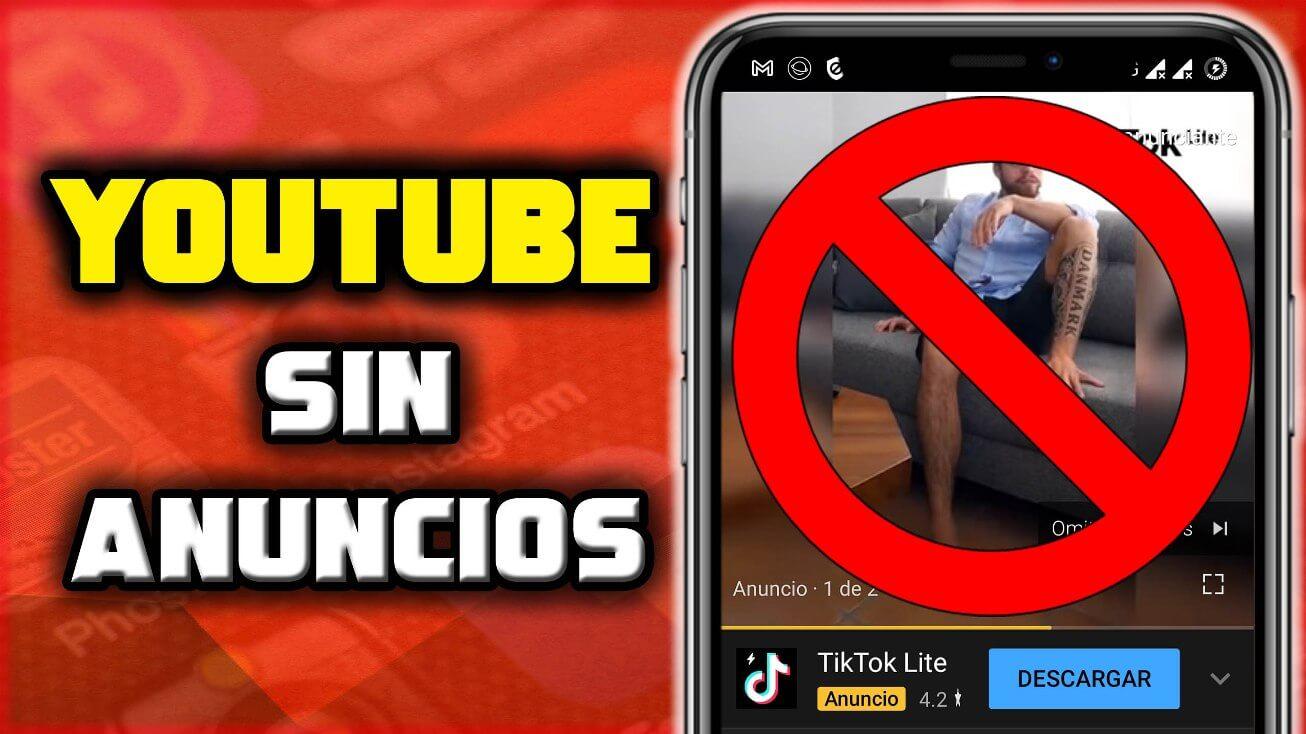 Cómo ver videos de youtube sin anuncios gratis en Android