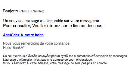 lisez votre message phishing hello bank scam. Black Bedroom Furniture Sets. Home Design Ideas