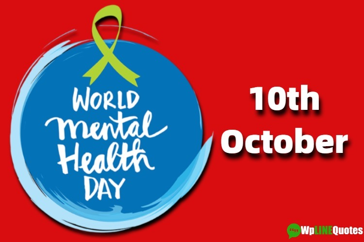 (Best) Mental Health Quotes For World Mental Health Day 2019