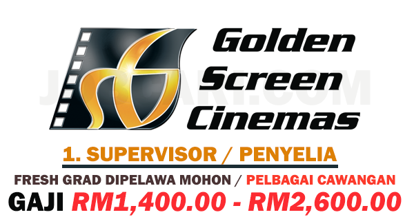 JAWATAN KOSONG GOLDEN SCREEN CINEMAS GSC