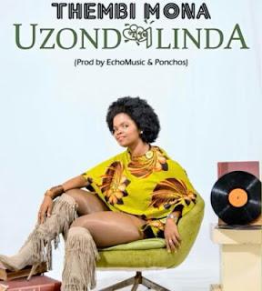 Thembi Mona – Uzondilinda