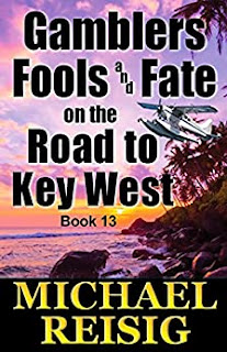 Gamblers Fools And Fate On The Road To Key West - Caribbean Adventure/Humor by Michael Reisig - book promotion sites