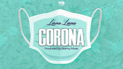 Lava Lava Corona Mp3 Download