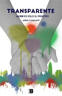 """""""Transparente. Morir es solo el principio"""" de Anna Cammany"""