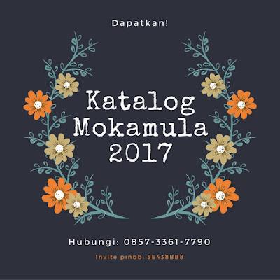 Mokamula 2017, Katalog Mokamula 2017, Gambar Mokamula 2017