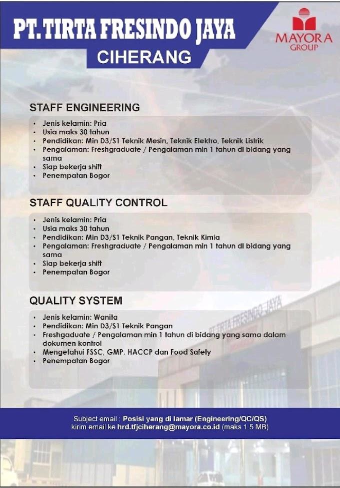 Lowongan Kerja dari PT Tirta Fresindo Jaya ( Mayora Group)