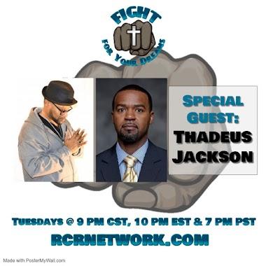Special Guest: Thadeus Jackson