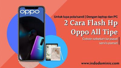 Cara Flash HP OPPO Semua Tipe 100% Work