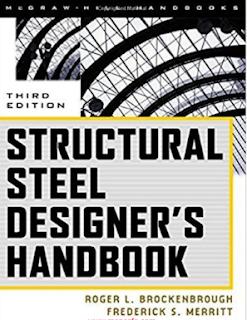 STRUCTURAL STEEL DESIGNER'S HANDBOOK BY Roger L. Brockenbrough AND Frederick S. Merritt