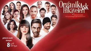 فيلم قصص الحب الطبيعية Organik Ask Hikayeleri