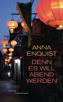 https://www.randomhouse.de/Buch/Denn-es-will-Abend-werden/Anna-Enquist/Luchterhand-Literaturverlag/e551674.rhd