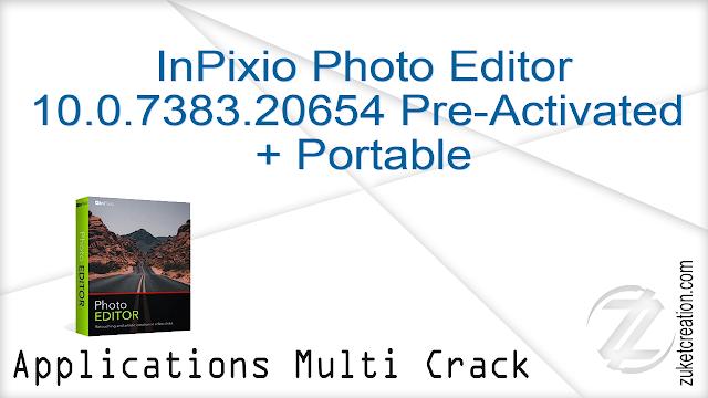 InPixio Photo Editor 10.0.7383.20654 Pre-Activated + Portable