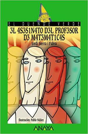 mejores cuentos y libro niños 8 a 11 años, recomendados imprescindibles, asesinato profesor matemáticas