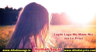 Lagile Lagu Mo Mane Nia Jaa Lo Priya (Human Sagar)-www.AllodiaSongs.in
