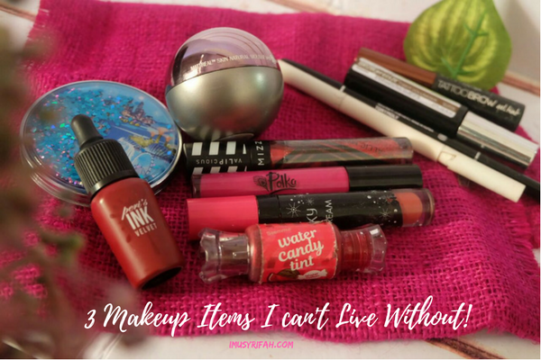3 Makeup Items I Can't Leave Without!!!