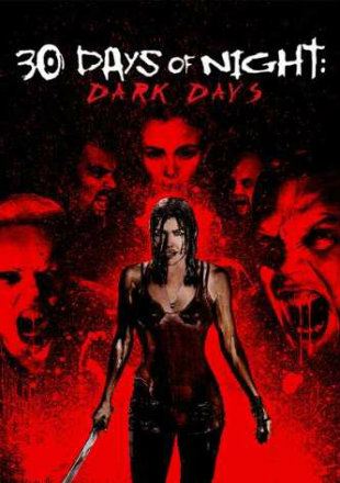 30 Days of Night: Dark Days 2010 Dual Audio Hindi 300MB BluRay 480p x264 ESubs