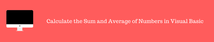 Calculate the Sum and Average of Numbers in Visual Basic