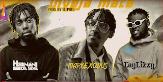 Hernani da Silva feat Mark Exodus Laylizzy - Inveja Mata
