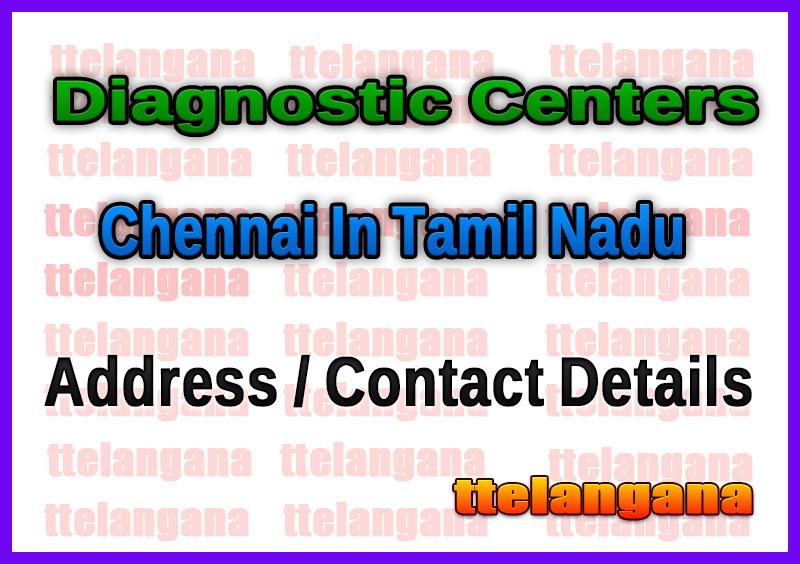 Diagnostic Centers In Chennai In Tamil Nadu