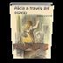 Alicia a través del espejo Lewis Carroll Libro Completo