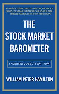 The Stock Market Barometer (1922) by William Hamilton