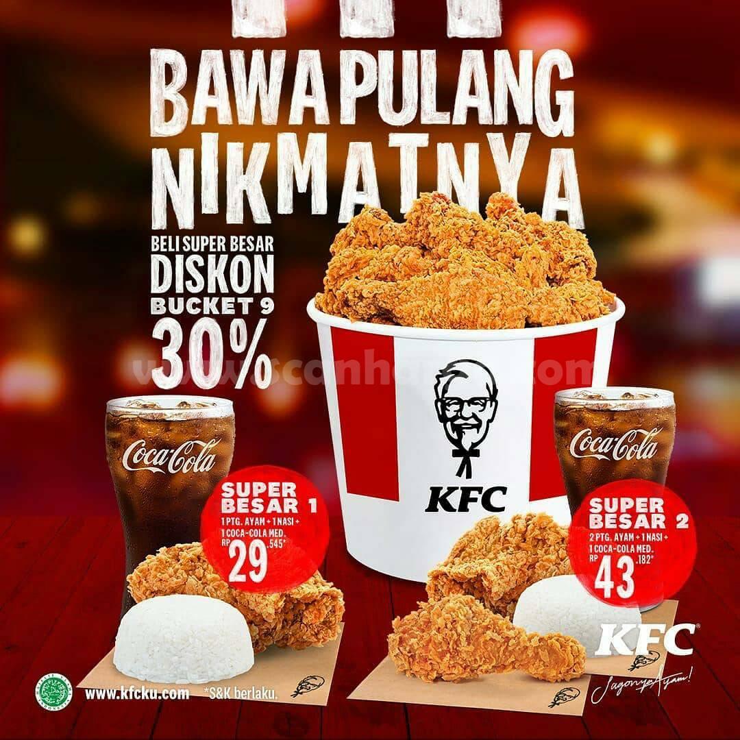 KFC promo Beli paket SUPER BESAR 1 & 2! DISKON BUCKET 30%! Bawa Pulang Nikmatnya