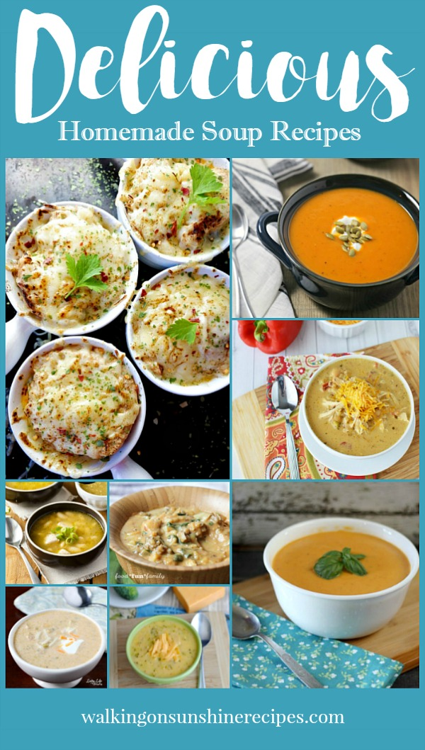 Delicious Homemade Soup Recipes | Walking on Sunshine Recipes
