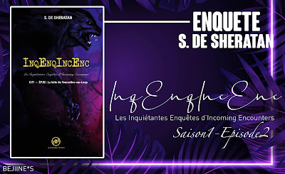 Blog Bejiines Livre : InqEnqIncEnc S01 E02 - S de Sheratan