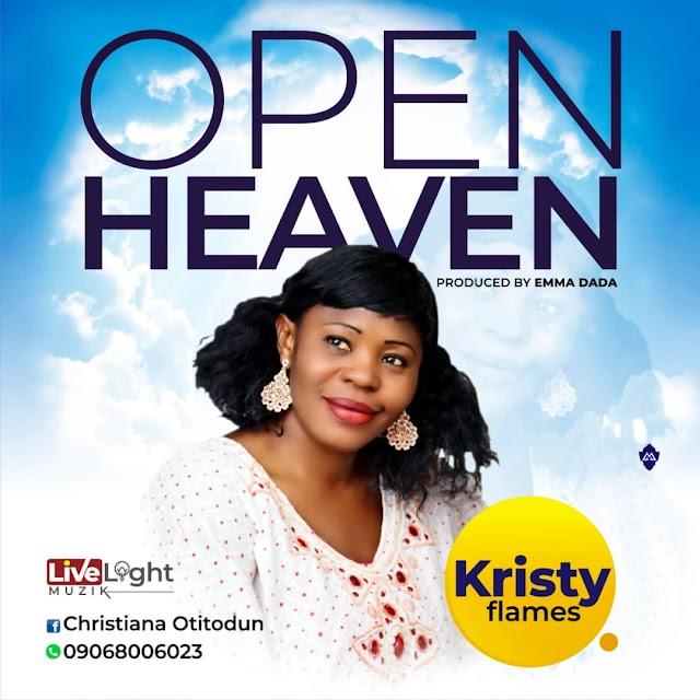 NEW MUSIC: KRISTY FLAMES - OPEN HEAVENS