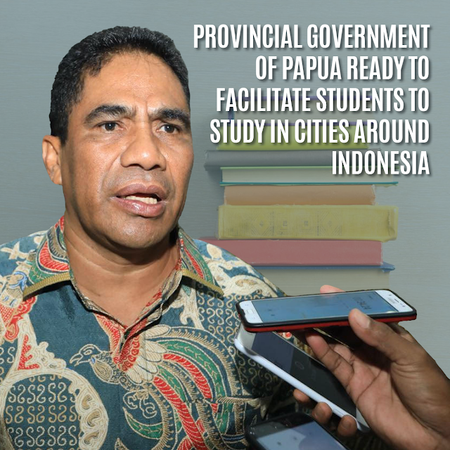 papua-provincial-government-is-ready-to-facilitate-students-throughout-indonesia