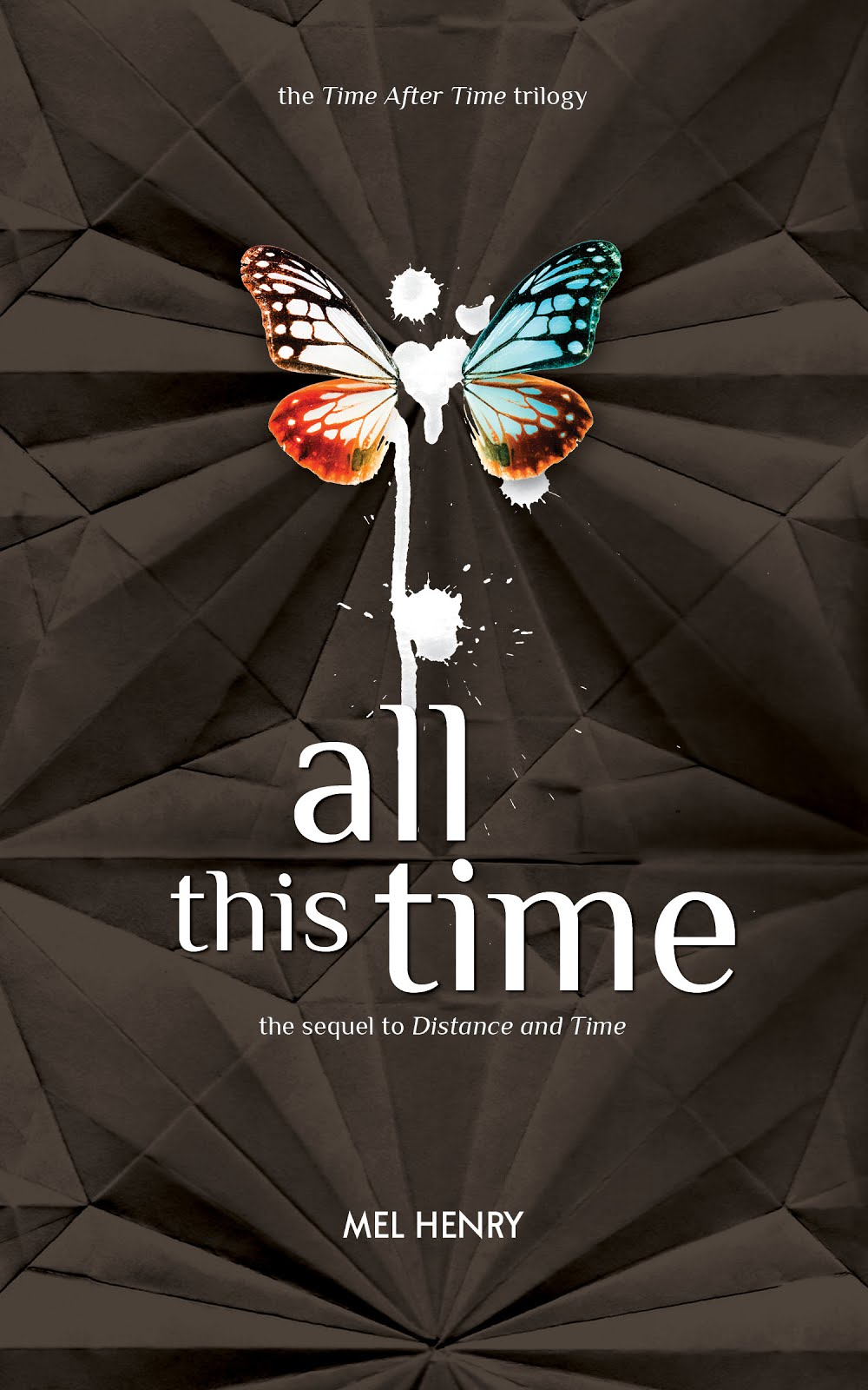 """All This Time"" (Time After Time, #3)"