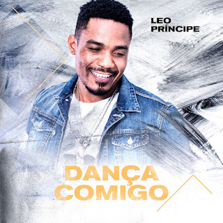 Leo Príncipe - Dança Comigo (Kizomba) DOWNLOAD