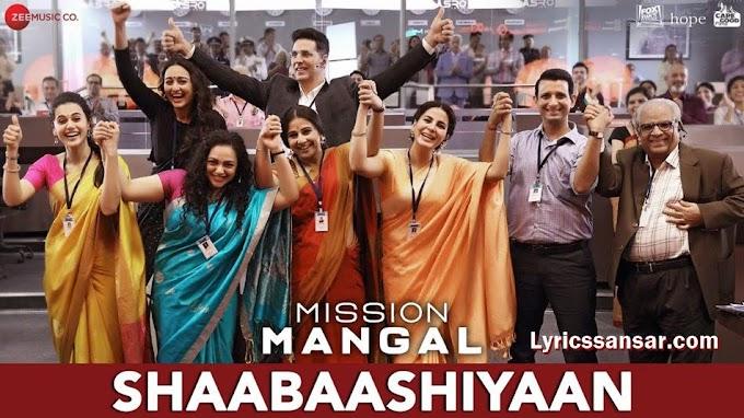 Shaabaashiyaan Lyrics - Shilpa Rao | Mission Mangal