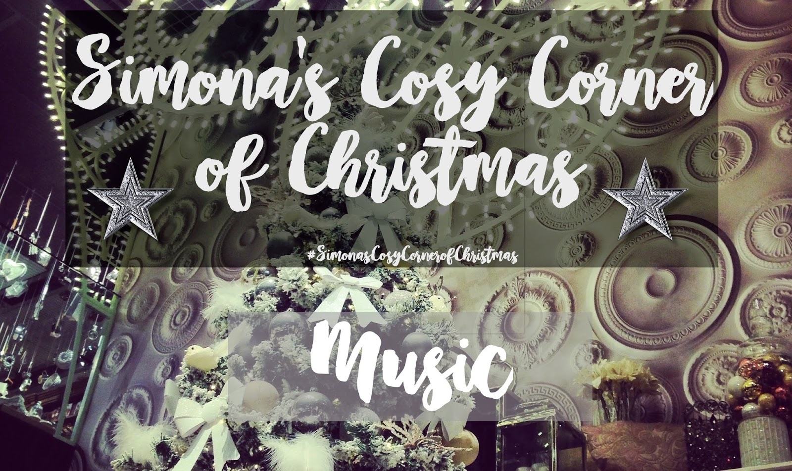 Simona\'s Corner of Dreams: Simona\'s Cosy Corner of Christmas – Music